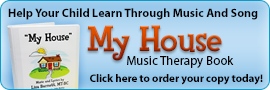 Buy the My House Music Therapy Book Today!